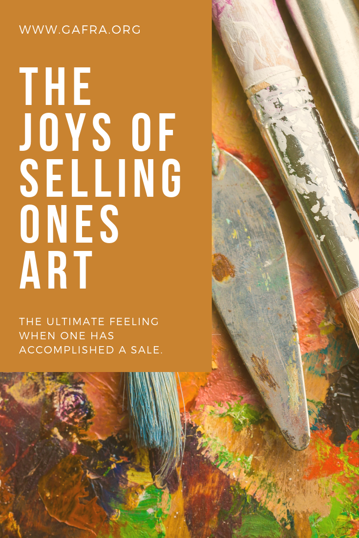 The joy of selling your art, read more at gafra.org