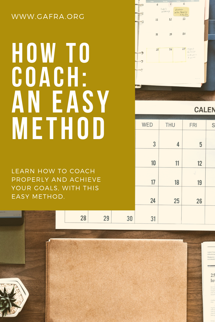 How to Coach: An easy method…gafra.org