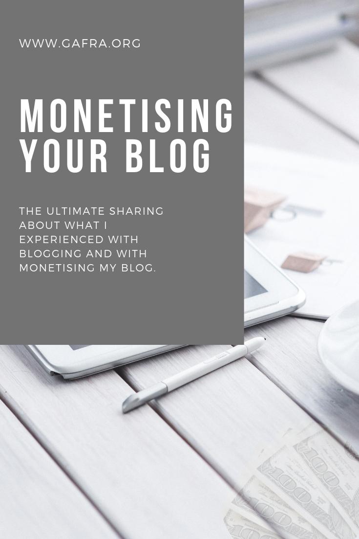Monetising your blog, learn more at www.gafra.org