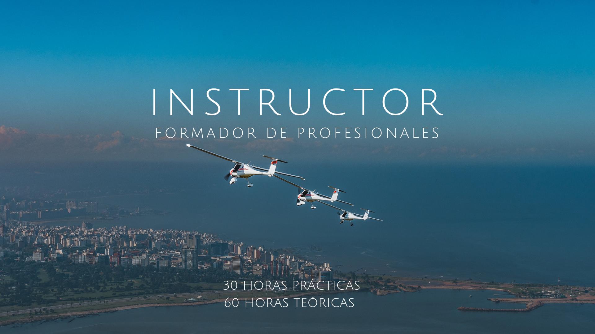 - Transmití el saber a futuros profesionales, compartí tu pasión por el vuelo. La licencia de Instructor de vuelo certificado, te permitirá entrenar, capacitar y formar a futuros pilotos.Matrícula: UYU 5000.Teórico: UYU $390 / hora.Materiales: USD 90 (Manual Piloto Privado, Carta aeronáutica, Plotter y Computador E6B)Práctico:- USD 160/hora- USD 145/ hora (Curso completo por adelantado)