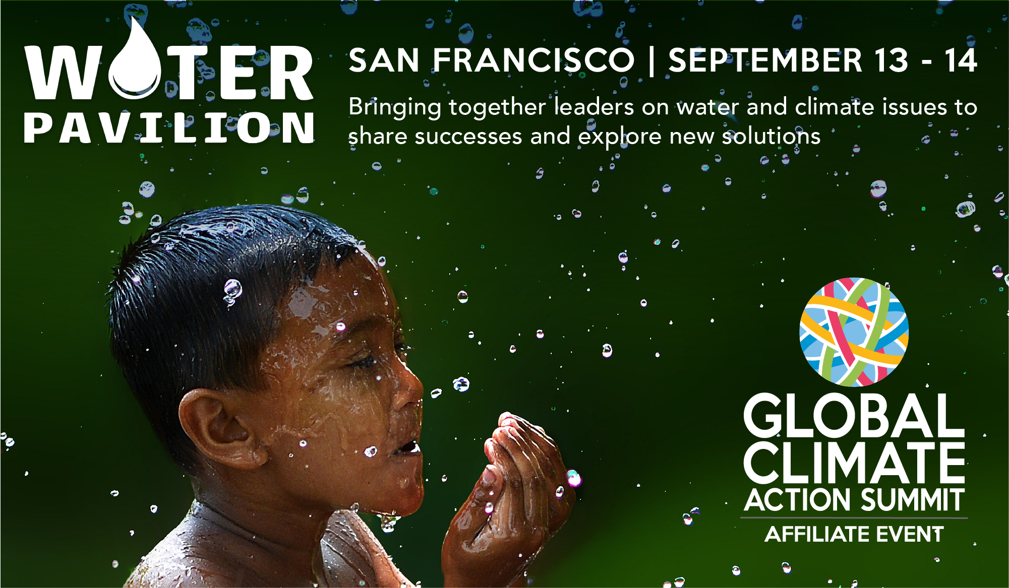 San Francisco, September 13-14: Bringing together leaders on water and climate issues to share successes and explore new solutions.