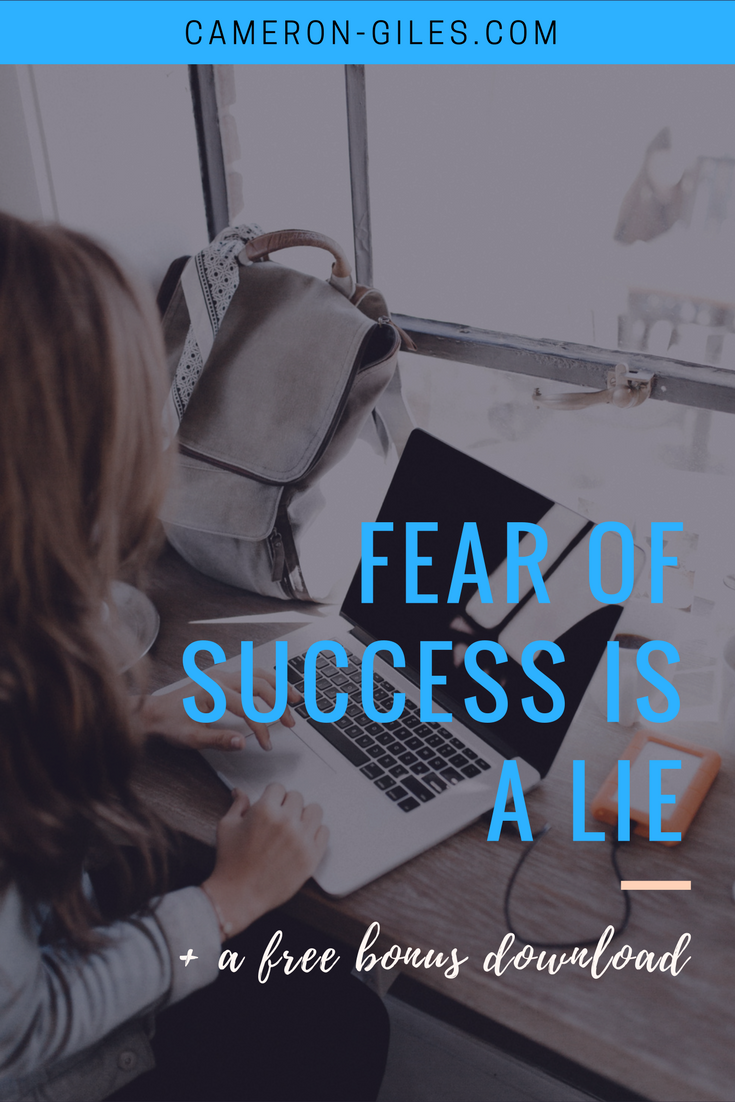 Fear of success is a lie.png