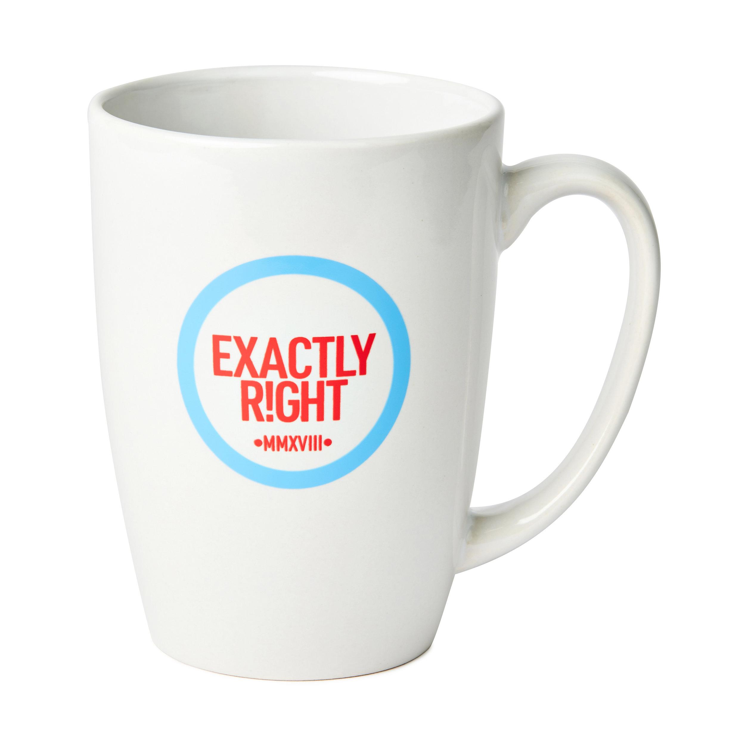 Exactly Right Mug $20
