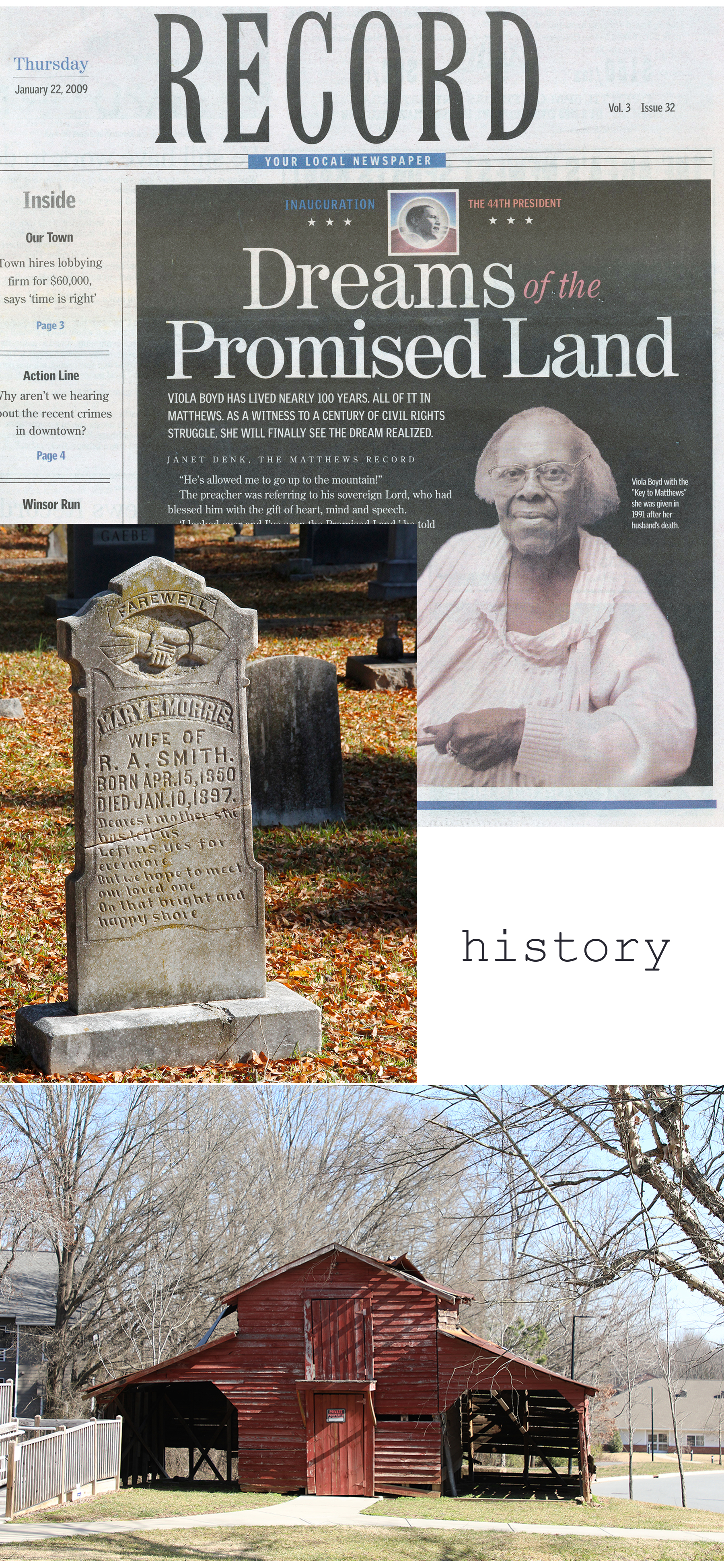 Matthews is History: We embrace and explore the town's rich history, celebrate our agricultural roots, reflect on our segregated past, and examine the uncharted growth carrying Matthews forward. -