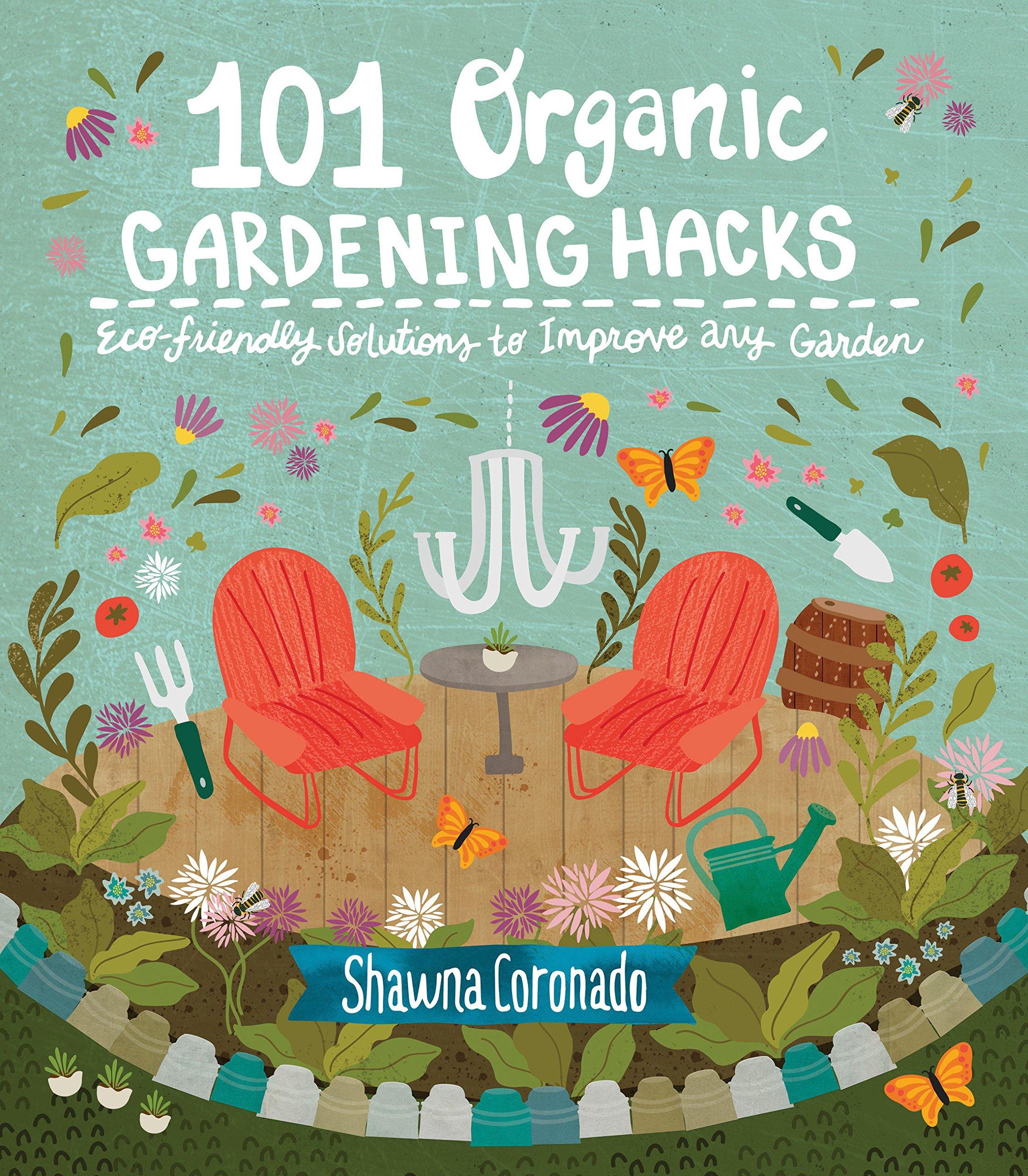 101 organic gardening hacks.jpg