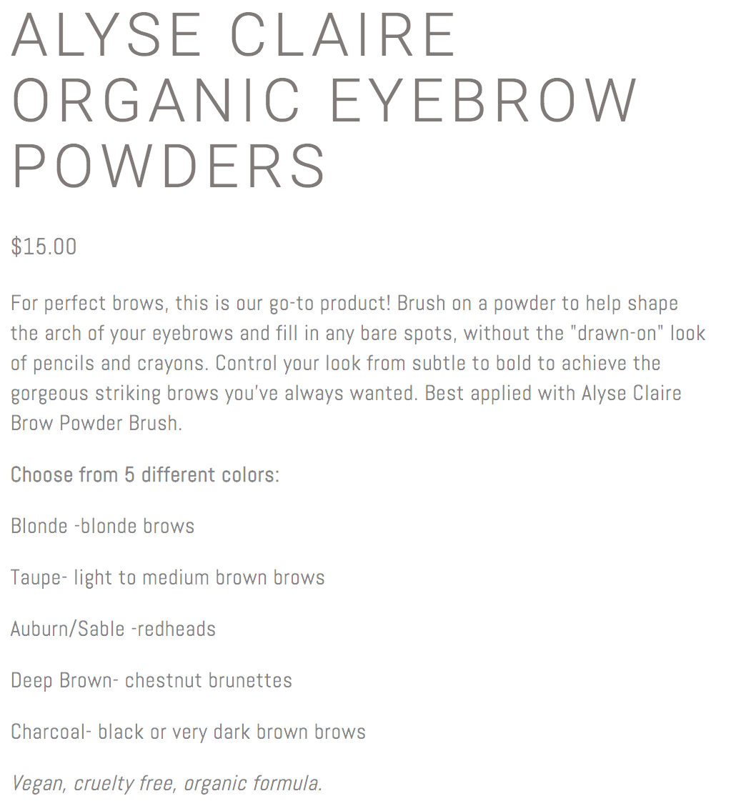 """The W Spa: eCommerce Product Page. """"For perfect brows, this is our go-to product! Brush on a powder to help shape the arch of your eyebrows and fill in any bare spots, without the """"drawn-on"""" look or pencils or crayons. Control your look  from subtle to bold to achieve the gorgeous striking brows you've always wanted."""""""