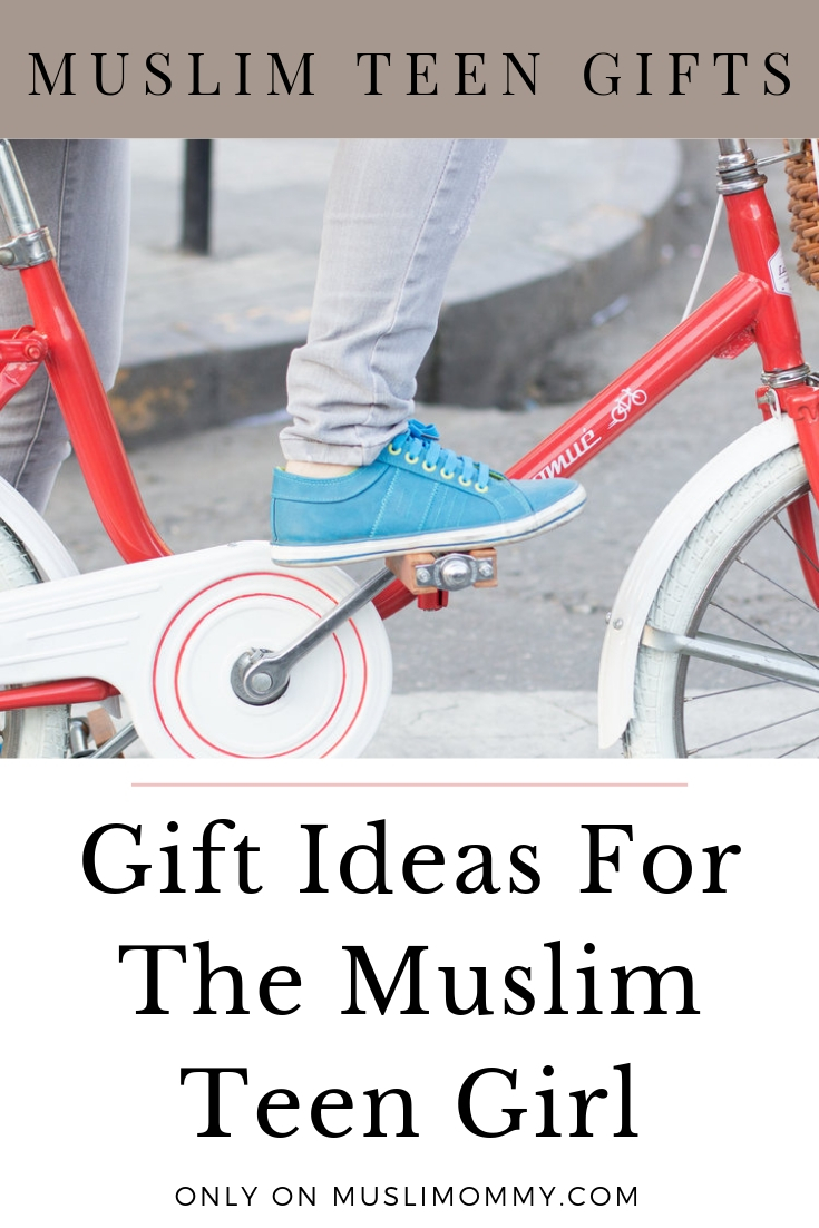 Gift Ideas For The Muslim Teen Girl