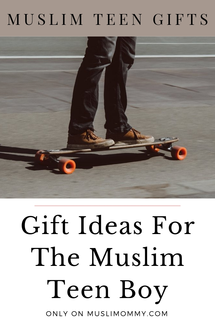 Gift ideas for the Muslim Teen Boy