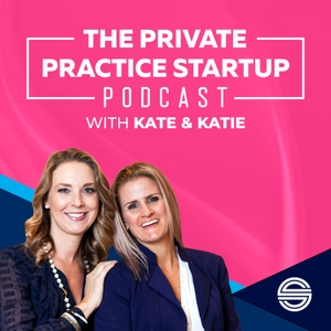 The Private Practice Startup | Podcastt