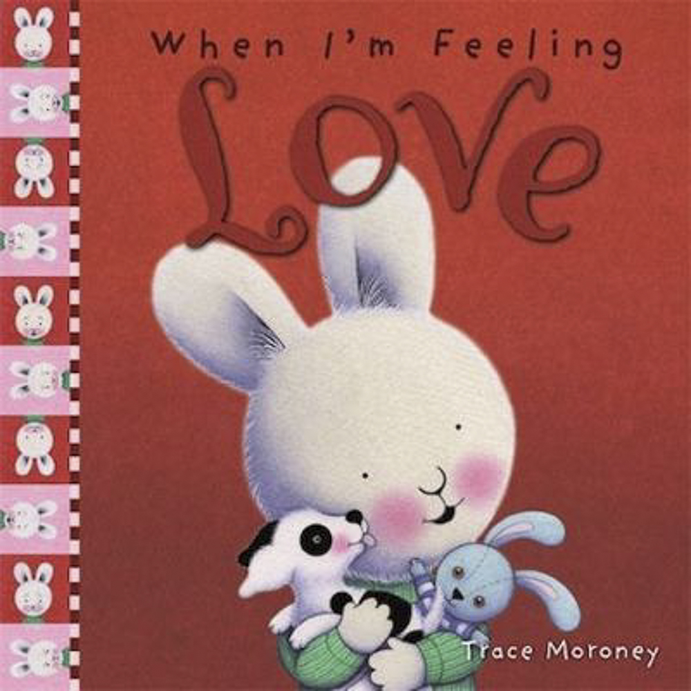 When I'm Feeling Love - Feeling love can make you feel like you belong and are accepted for everything that you are... even the naughty bits! How can you help your child feel loved and be loving?