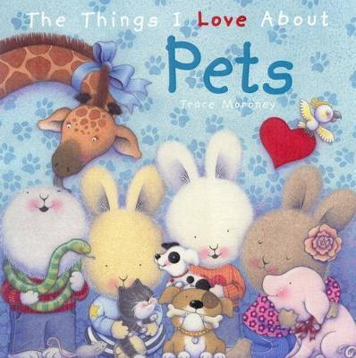 The Things I Love About Pets - There are so many things to love about pets. A special companion to play with, love and nurture.