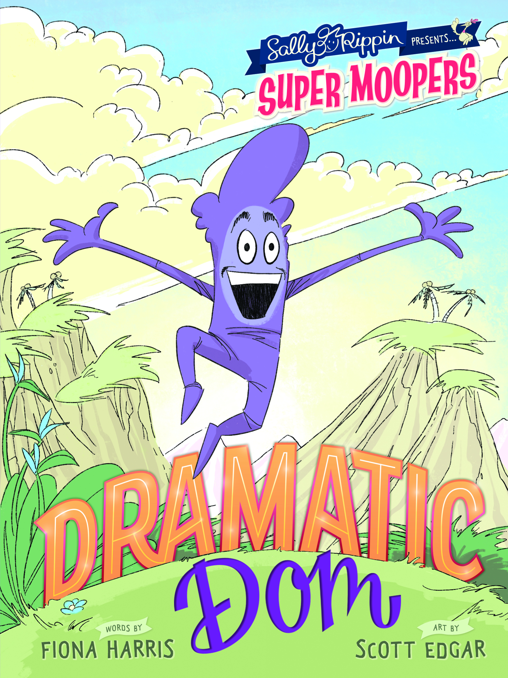 dramatic dom - Dom is very dramatic! He always loves to be the centre of attention. As he rehearses for his first ever play he is so excited to show the whole of Moopertown his skills! But some Moopers find Dom's over-the-top ways a bit annoying. Poor Dom. Will his performance be ruined by his off-stage dramatics?