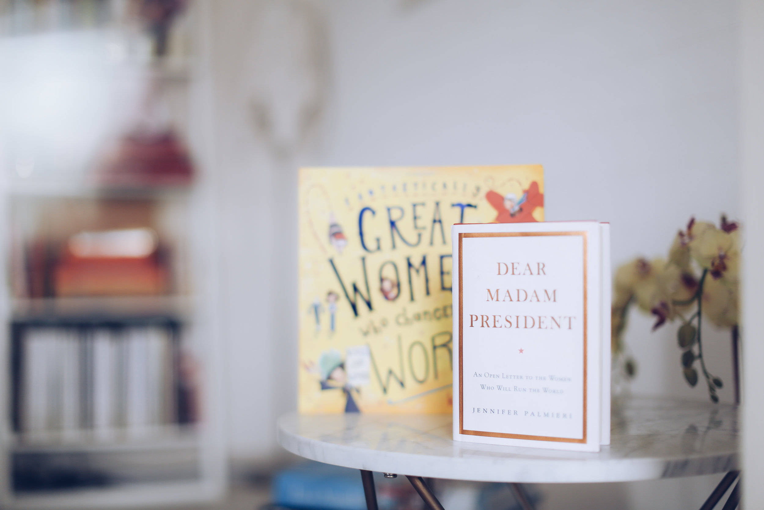 Fantastic female literature: Dear Madam President by Jennifer Palmieri and Fantastically Great Women Who Changed The World by Kate Pankhurst