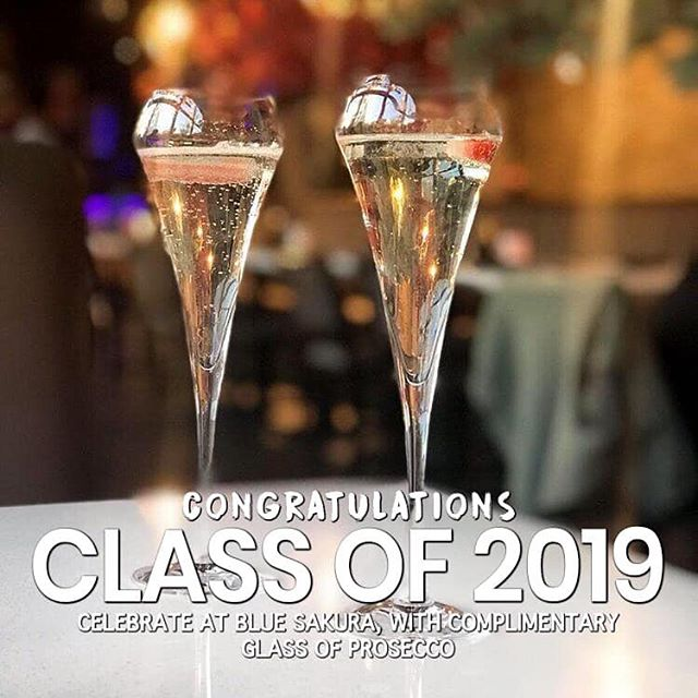 🎓🎉 CLASS OF 2019 🎉🎓 Book your table today at www.bluesakura.co.uk for your celebratory graduation meal and get a COMPLIMENTARY glass of Prosecco🥂 ‼️Deal exclusive to bookings only
