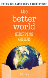 Ethical Shopping - We all need clothes and food and other domestic goods. But the companies that create these things have very different attitudes towards people and the environment. Some companies treat their workers well; others badly. Some companies try to protect the environment; others pollute thoughtlessly.How can we tell the good companies from the bad? I came across a brilliant little book the other day called The Better World Shopping Guide, by Ellis Jones, a professor at the University of California. The book ranks most the major North American companies on their social and environmental practices. It has rankings for peanut butter and cosmetics, toothpaste and frozen pizza, cookies and computers, and pretty much everything else you can think of.Remember that you have a little bit of power whenever you buy something. You can refuse to buy things from companies that are disrespectful of the planet and its people. If enough of us do the same, it sends a clear message to the company: Act responsibly, or fail.Check out the book or its website.