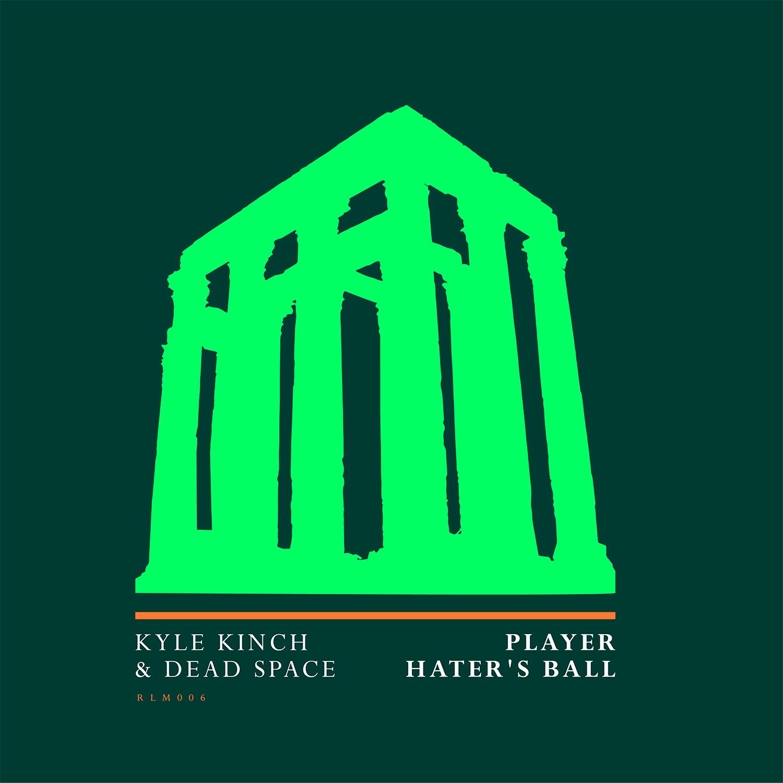 KyleKinchDeadSpace-PlayerHatersBall-3000x3000.jpg