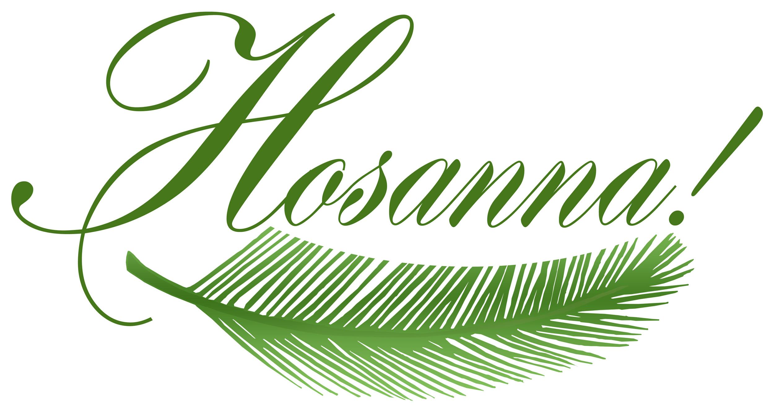 Palm Sunday Hosanna.jpg