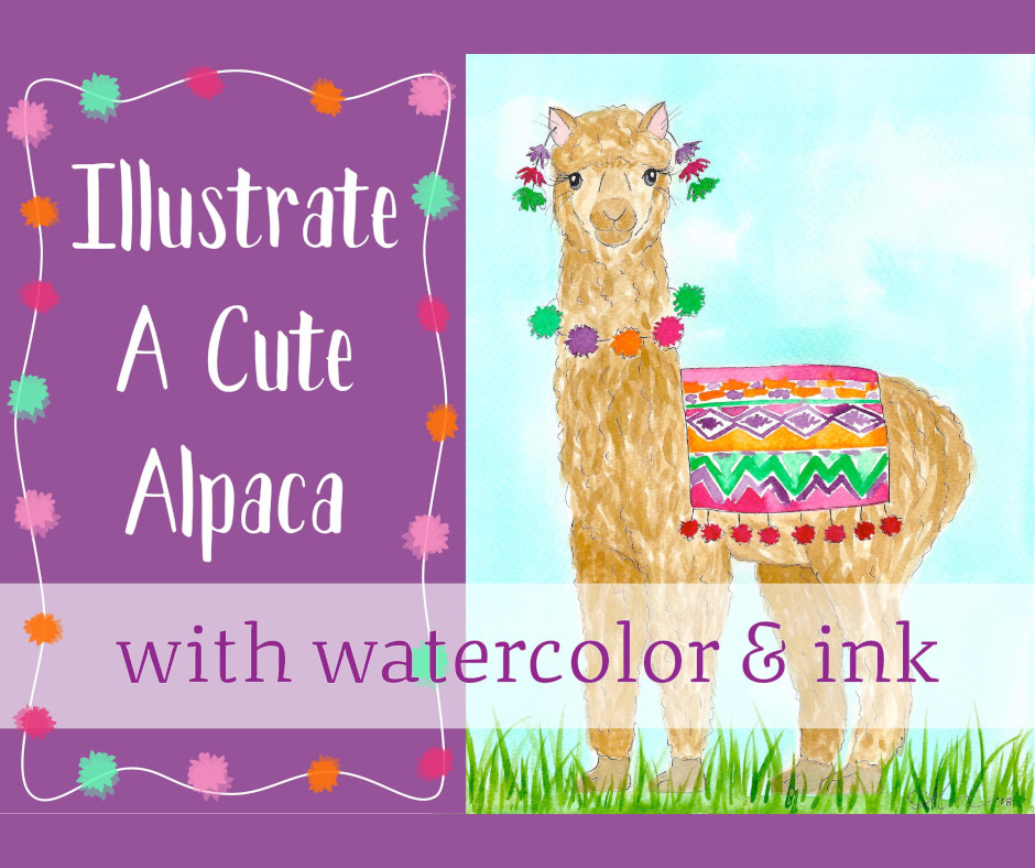 Illustrate a Cute Alpaca - In this step-by-step class, students will learn how to sketch, transfer and paint an adorable alpaca in watercolor and ink.