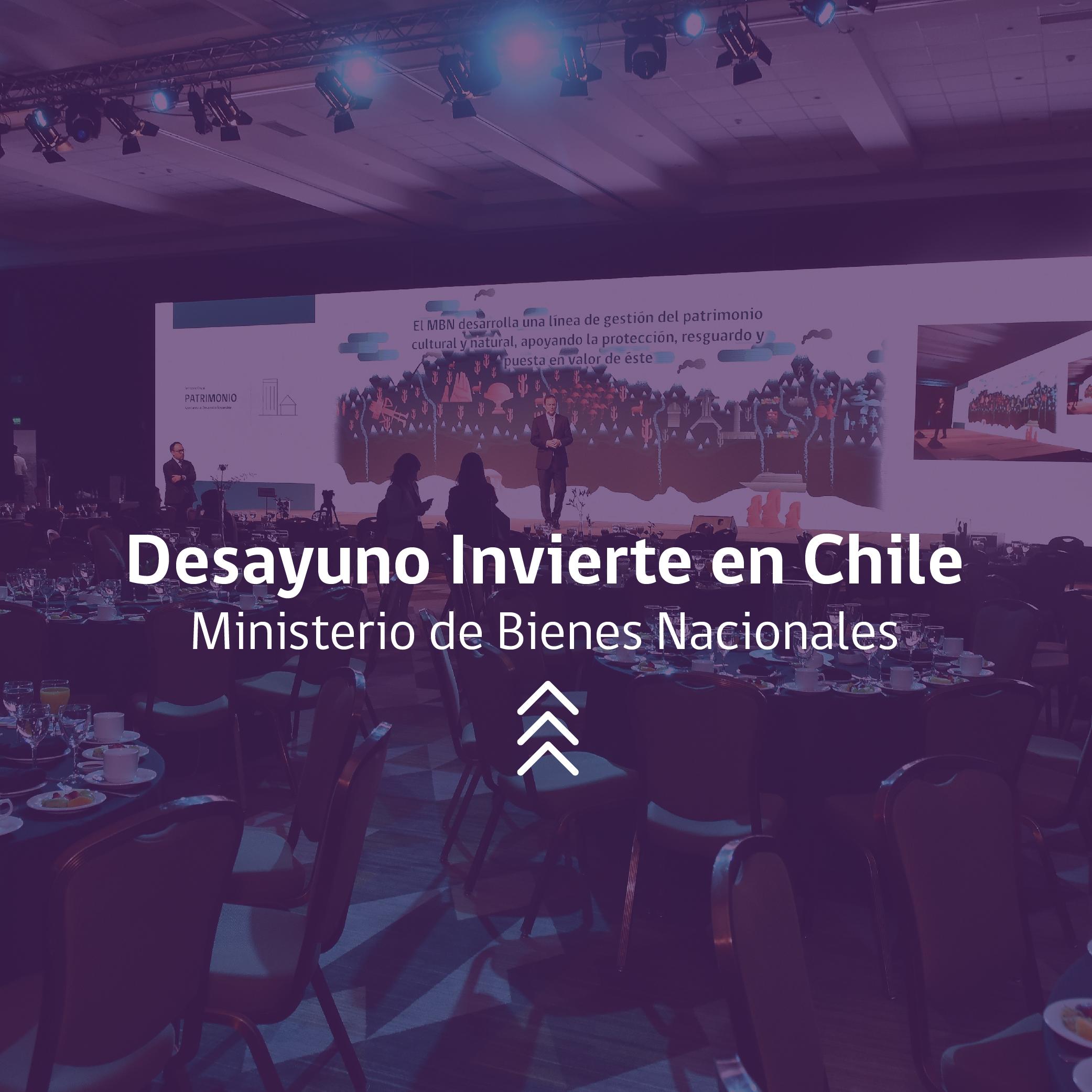 Desayuno Invierte en Chile Ministerio Bienes Nacionales Eventos