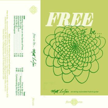 Matt LaJoie - Free To Be