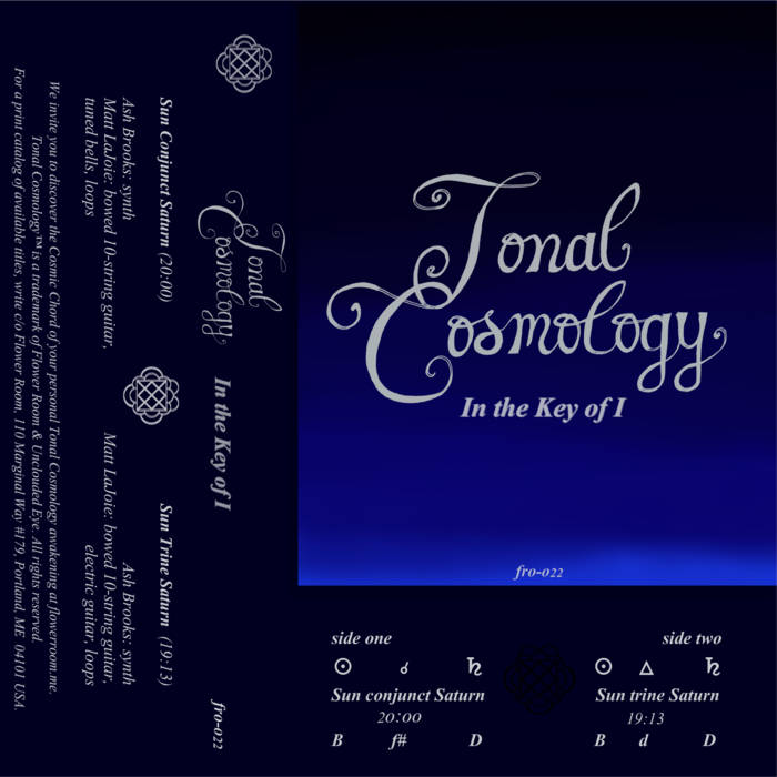 Tonal Cosmology - In the Key of I