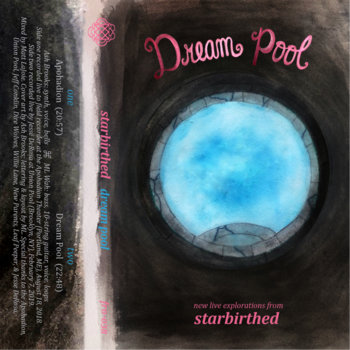 Starbirthed - Dream Pool