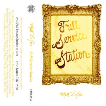 Matt LaJoie - Full Service Station