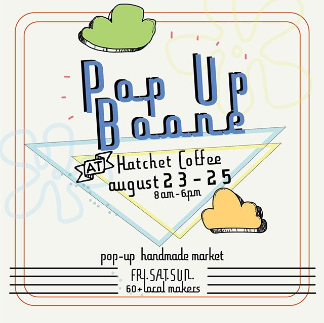 ~It's August~that means POP UP🌟🌈 come hang with us @hatchetcoffee and check out the awesome items we'll have for ya. 🌤👀