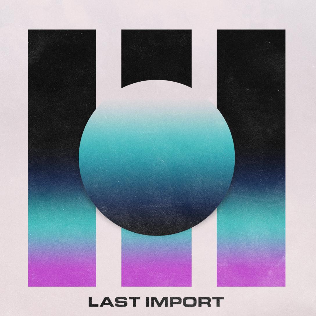 SELF-TITLED: LAST IMPORT - Last Import