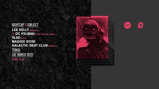 Fast making a name for themselves @nightcapdublin team up with local heavyweight @subjectevents . This time they are give some of our local selectors a chance to take the spotlight in Tengu.  Subject boss man Ro aka Galactic Beat Club is joining us along with Subject regulars Lee Kelly & First Second Label head honcho Daire Carolan.  Completing the team effort we have AXXS man and super friend of Nightcap, Vlad. and Nightcap debutant Maggie Rose Brennock.  ONLY €5 in until midnight. 10 bucks after.