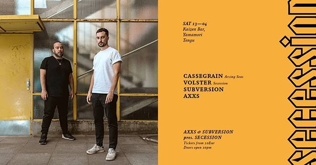 "Tonight We're absolutely delighted to present you not one but two Dublin debuts within a single event.  This time we welcome Cassegrain for their very first show in Dublin and Volster, the very best coming from Croatia with his brand new record label Secession launched at the end of 2018.  In techno circles, Cassegrain shouldn't need too much of an introduction. With a label résumé that includes, among others, Prologue, Infrastructure New York, Killekill, and Ostgut Ton – as well as highly regarded performances at Berghain, Village Underground, Concrete, amongst others – they've more than stamped their name on the scene. Alex Tsiridis and Hüseyin Evirgen – the two artists behind Cassegrain – formed the project after a chance meeting at the Redbull Music Academy in Barcelona. In the years following, they collaborated remotely via email, sending stems back and forth before making a move to Berlin where they currently share a studio.  Back in May 2016, the duo folded a former secret alias and launched it as a label under the same name, Arcing Seas. The label was created to be an outlet for Cassegrain's projects and has included a highly praised remix EP (featuring The Mover, Shifted and Peder Mannerfelt) and a special collaborative release with DJ Nobu, Lady Starlight and Tensal which is the first in a series of collab-records with ""friends, heroes and inspirations"" as they put it.  Line up:  Cassegrain Volster Svbversion AXXS  Tickets via RA from 10 eur.  Please keep in mind that this is a high profile event with a very limited capacity so make sure you get your ticket on time to avoid disappointment."