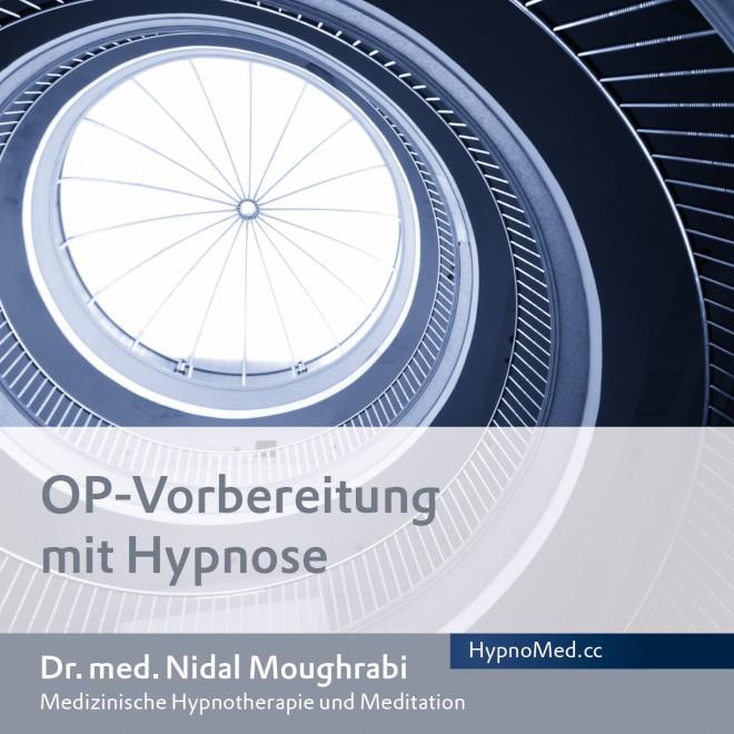 HypnoMed Dr. Nidal Moughrabi OP-Vorbereitung mit Hypnose (MP3)