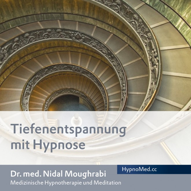 HypnoMed Dr. Nidal Moughrabi Tiefenentspannung mit Hypnose (MP3)