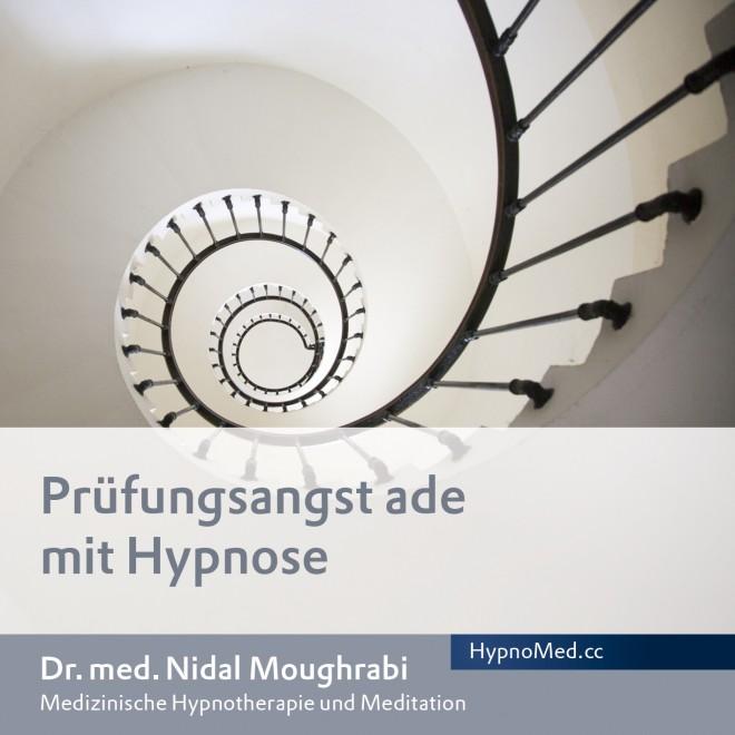 HypnoMed Dr. Nidal Moughrabi Prüfungsangst ade mit Hypnose (MP3)