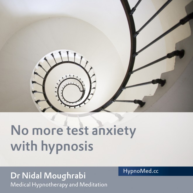 HypnoMed Dr. Nidal Moughrabi No more test anxiety with hypnosis (MP3)