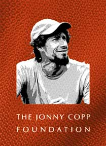 The Jonny Copp Foundation   We are a non profit organization dedicated to providing opportunities to bring creative expression and adventure to life.