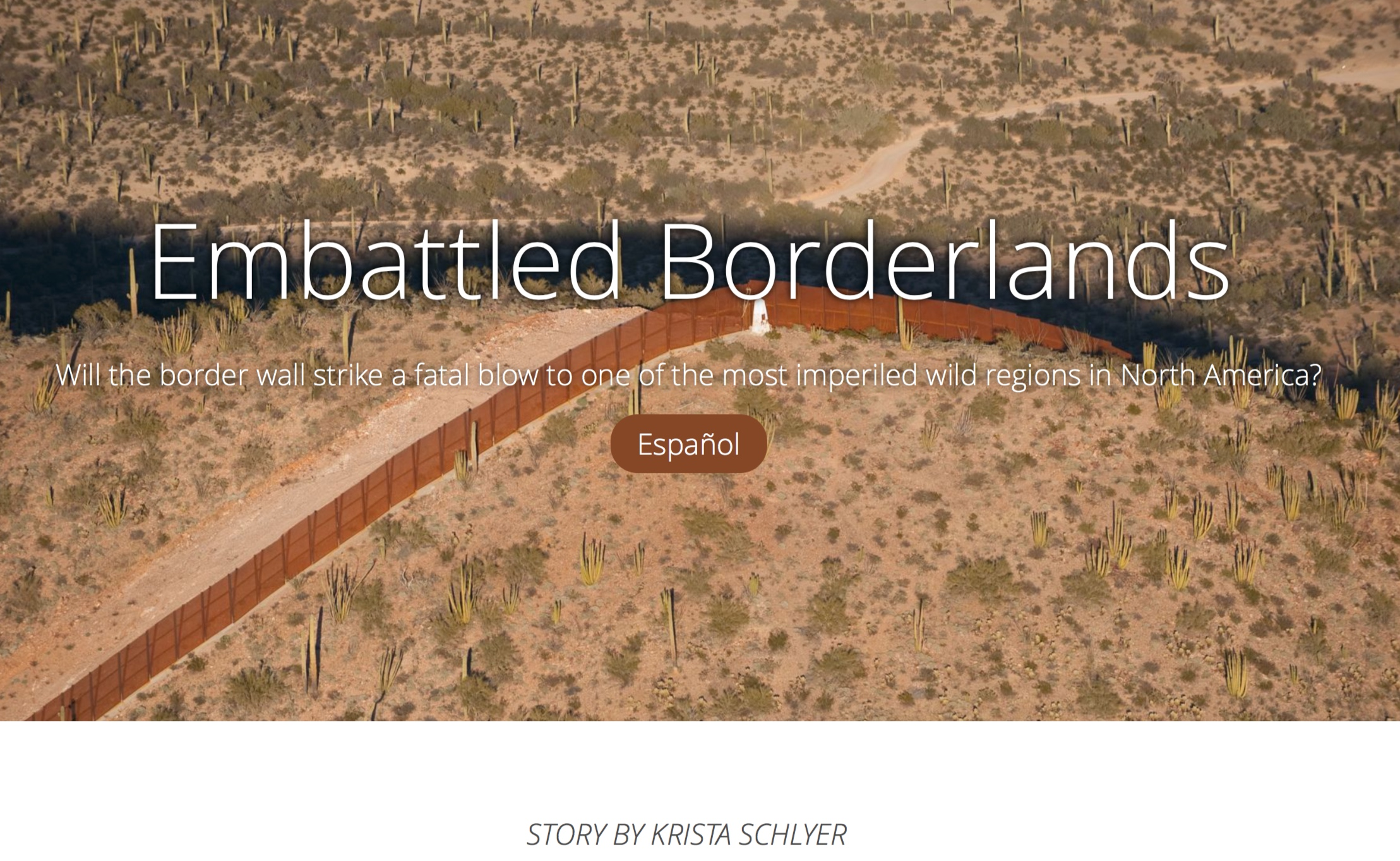 Click on the photo to take an interactive multimedia journey along the border and learn how border walls and militarization have been impacting the region over the past decade.