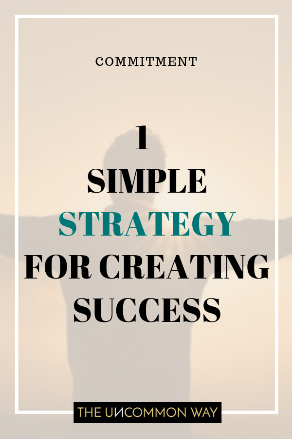 1 simple strategy for creating success.png