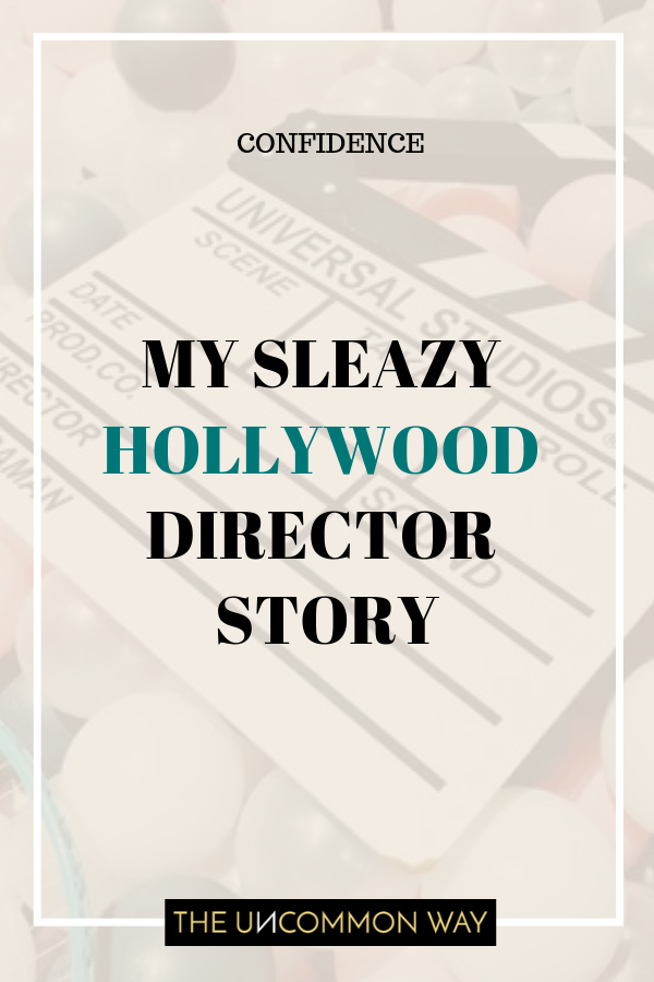 My sleazy Hollywood director story.png