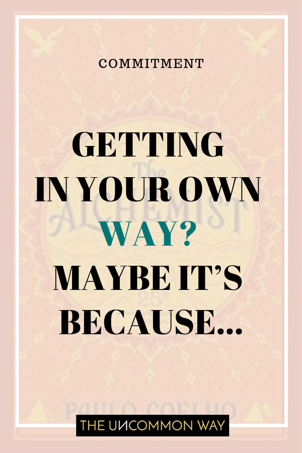 Getting in your own way_ Maybe it's because….png