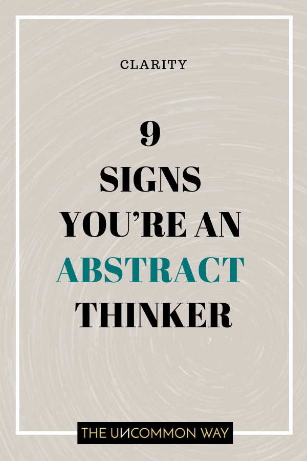 9 signs you're an abstract thinker.png