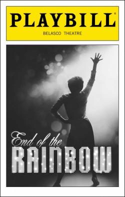 End of the Rainbow   Dir. Terry Johnson Producer: Joey Parnes