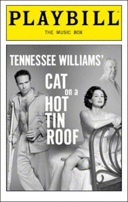 Cat on a Hot Tin Roof   Dir. Anthony Page Producer: Bill Kenwright