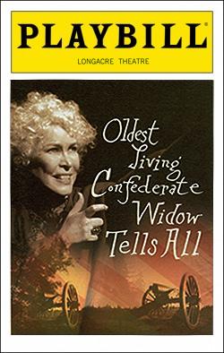 Oldest Living Confederate...   Dir. Don Scardino Producer: Elliot Martin, Jane Bergere, Morton Swinsky