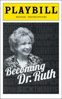 Becoming Dr. Ruth   Dir. Julie Boyd Westside Theatre