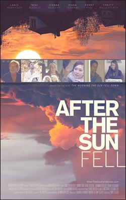 After The Sun Fell   Dir. Tony Glazer Starring: Chasty Ballesteros, Lance Henriksen, Danny Pudi