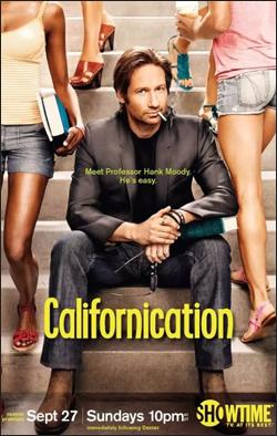 Californication   Emmy Nomination Creator: Tom Kapinos Network: Showtime Starring: David Duchovny, Natasha McElhone, Evan Handler
