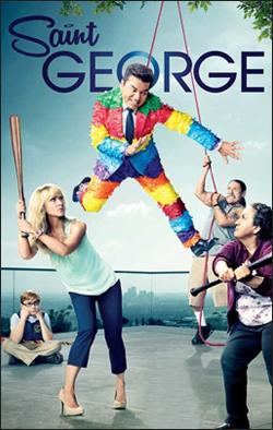 Saint George   Producer: Wind Dancer Creator: Matt Williams Network: Lionsgate Television/FX Starring: George Lopez, Jenn Lyon, Olga Merediz