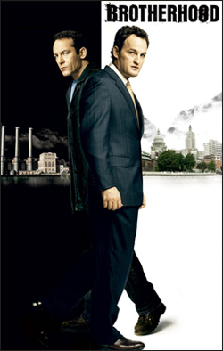 Brotherhood   Producer: Showtime/Mandalay TV Creator: Blake Masters Network: Showtime Starring: Jason Isaacs, Jason Clarke