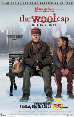 The Wool Cap   Producer: 20th Century Fox TV Creator: Steven Schachter Network: TNT Starring: William H. Macy, Don Rickles